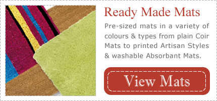 Ready Made Pre-Sized Mats - Coir, Artisan and Washable